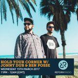 Hold Your Corner w/ Jonny Dub 15th March 2017