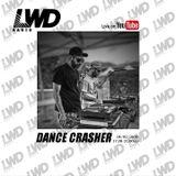 DANCE CRASHER Sound @ LWD Radio Program nº 10 (06-02-2020)