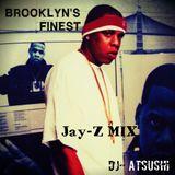 """BROOKLYN'S FINEST"" Jay-Z Mix (Mixtape)/Dj-Atsushi"