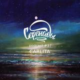 Carlita: Serenades Podcast #37