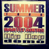 2004 SUMMER TOUR Mixtape - Old Schoold