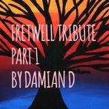Fretwell Tribute Part 1