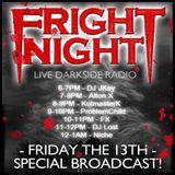 FRIGHT NIGHT FRIDAY 13th Special
