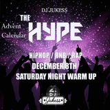 #TheAdventHype Day 8: Saturday Night Warm Up Rap, Hip-Hop and R&B Mix - Instagram: DJ_Jukess