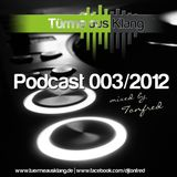 """Türme aus Klang"" Podcast 003/2012 mixed by Tonfred"