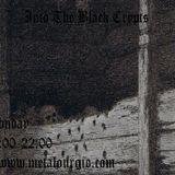 Into The Black Crypts 12/12/2016