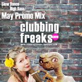 Clubbing Freaks - Slow Dance High Bass (May Promo Mix) 2014  ::low quality::