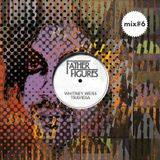 FATHER FIGURES MIX #6 by Whitney Weiss & Traviesa