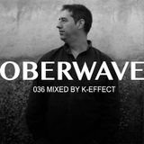 K-Effect — Oberwave Mix 036