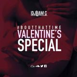 #BoutThatTime - Valentines Special - 2017