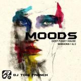 MOODS - dj toni french