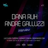 We Must Radio Show #75 - Dana Ruh & Andre Galluzzi - Interview