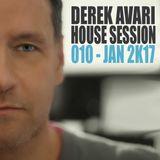 Derek Avari House Session 010 | January 2016