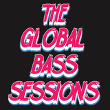 The Global Bass Sessions Ep. 127