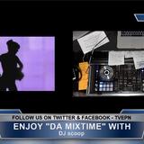 Da Mixtime on TVEPN's The Slam Show 2013-06-03 DJ Scoop