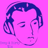 Deep & Dirty House Mix - Mr Bristow
