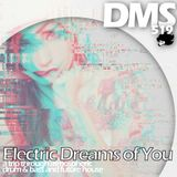 DMS - Electric Dreams of You