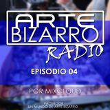 Arte bizarro Radio episodio 4