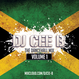The Dancehall Mix (Volume One) - Follow @DJCEEB_ On Instagram