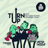 Mi Casa feat Nathan Adams & Zepherin Saint - Turn Up (Original Mix)