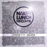 Aruzda@Naked Lunch Podcast_111