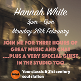 Hannah White's 3 hour takeover on Solar Radio - Aired on Monday 26th February 2018
