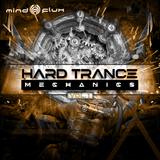 Hard Trance Mechanics