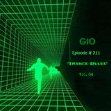 "GIO Ep.#211 ""Trance Rules"" Vol.84"