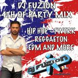DJ FUZION 4TH OF PARTY MIX