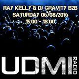 Ray Kelly & DJ Gravity B2B First Show live on UDMI