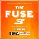 Dj Afrikana - The Fuse 3