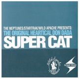 The Original Heartical Don Dada Super Cat