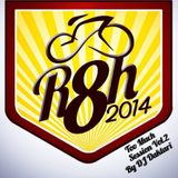 R8H 2014 Vol.2 Too Much Session Mixed By DJ Daktari AKA Pedro Gonzalez