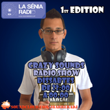 Joan Barrera DJ - Crazy Sounds Radio Show 1 @LaSeniaRadio