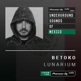 Betoko - Lunarium #4 ( UNDERGROUND SOUNDS OF MEXICO )