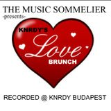 """THE MUSIC SOMMELIER -presents- """"KNRDY'S LOVE BRUNCH"""""""