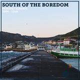 South Of The Boredom 14th July 2019