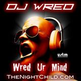 TheNightChild.com - Dj WrEd - WrEd Ur MiNd 013