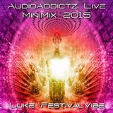 Luke FestivalVibe - AudioAddictz MiniMix - 2015
