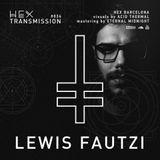 Lewis Fautzi - Live @ Hex Transmission Podcast#034 (13.06.2018)