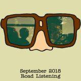 Spectacles - September 2018: Road Listening