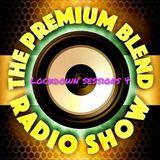 The Premium Blend Radio Show with Stuart Clack-Lewis - Lockdown Sessions 4 - Indie & Alternative Roc