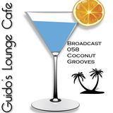 Guido's Lounge Cafe Broadcast#058 Coconut Grooves (20130412)