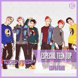 Especial Teen Top (con DJ Haru)