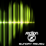 SectionZ Sunday Review 5 - June 1, 2014