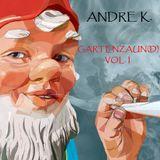 Andre K. - Gartenzaun(D) Vol. I
