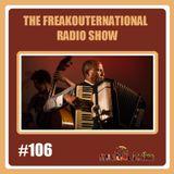 The FreakOuternational Radio Show #106 - 16/02/2018