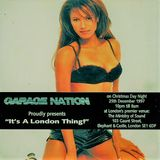 ~Francis James @ Garage Nation - It's A London Thing~