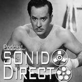 Sobre Pedro Infante 03x14 Sonido Directo Podcast