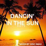 Dancin' In The Sun 2015 mixed by Eric Smax